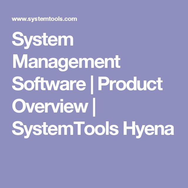 System Management Software | Product Overview | SystemTools Hyena