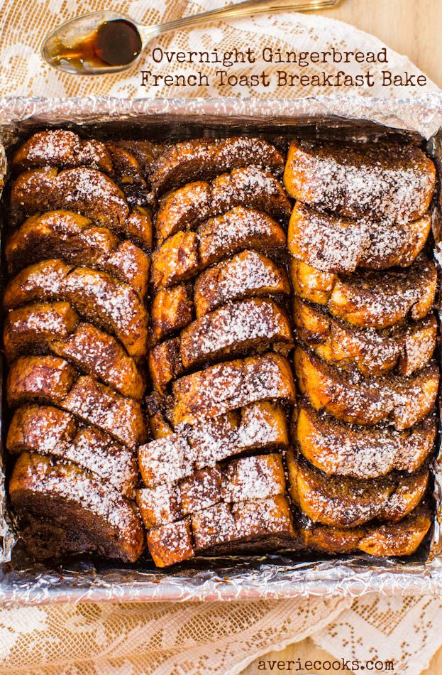 Overnight Gingerbread French Toast Breakfast Bake - Recipe by @averie