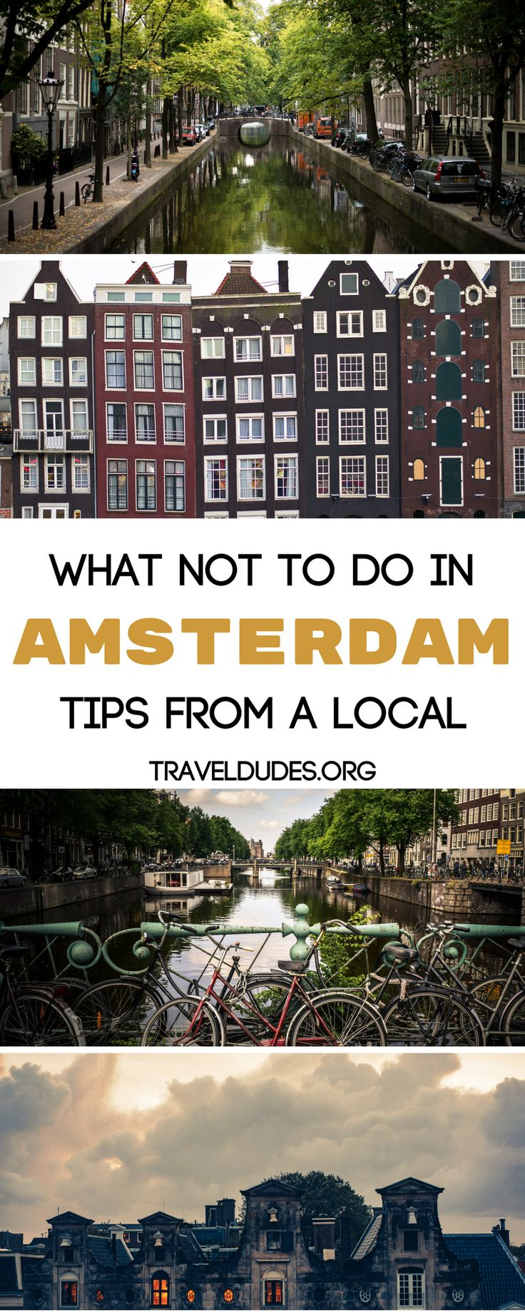 How to be a great tourist when you travel to Amsterdam. Stay safe and avoid the bikes, utilizing public transportation instead. Don't assume we speak German and use English when trying to communicate. Practice these tips to be the best possible visitor to our city. Practical tips for travel in the Netherlands. | Travel Dudes Travel Community #Amsterdam