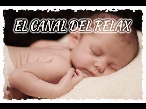 MUSICA RELAJANTE PARA BEBÉS, MUSICA PARA INDUCIR AL SUEÑO, RELAXING BABIES MUSIC.♥♥♥ - YouTube