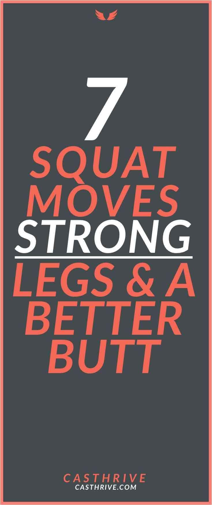 7 Squat Moves Strong Legs Better Butt