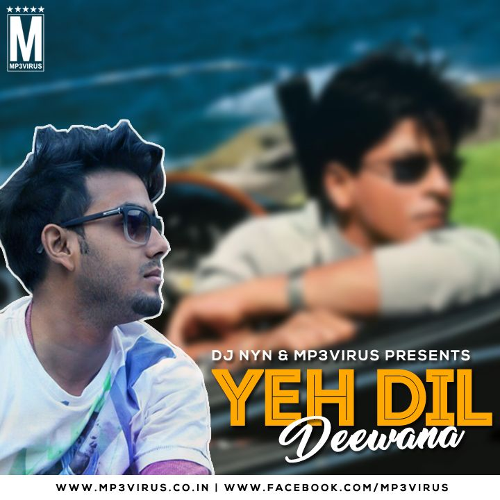 Pardes - Yeh Dil Deewana - DJ NYN Latest Song, Pardes - Yeh Dil Deewana - DJ NYN Dj Song, Free Hd Song Pardes - Yeh Dil Deewana - DJ NYN
