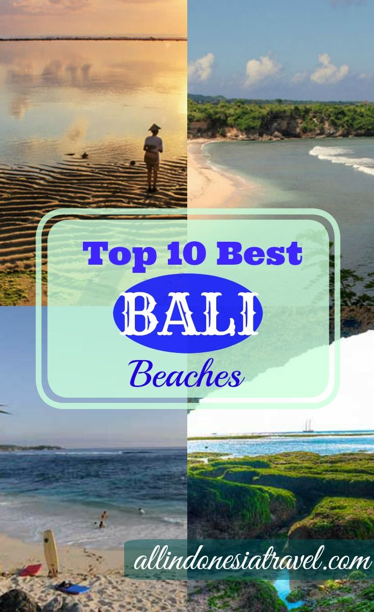 Top 10 Best Bali Beaches | Bali, the most well-known travel place in Indonesia, has one of the best beaches in the world. Many come to Bali maybe for the culture, the arts, the temples, diving, surfing or even the food, but one thing for sure it is also for the beaches. Travelers visit Bali for its long stretches of white sand beach, the crystal clear sea for swimming, strong waves for surfing and volcanic black sands for sunbathing. | http://allindonesiatravel.com