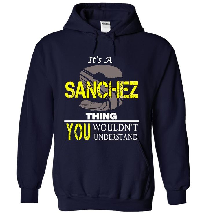 sanchez THING... YOU WOULDNT UNDERSTAND!