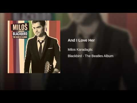 And I Love Her - YouTube