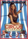 Circus Palestina [DVD] [Ara/Eng/Heb/Rus] [1998]