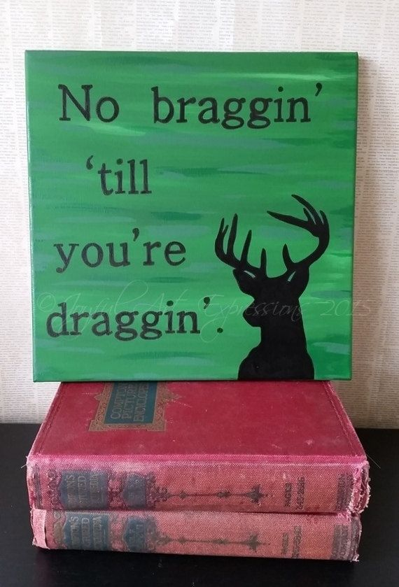 Hunting quote sign Funny Hunting sign Deer by JoyfulArtExpressions