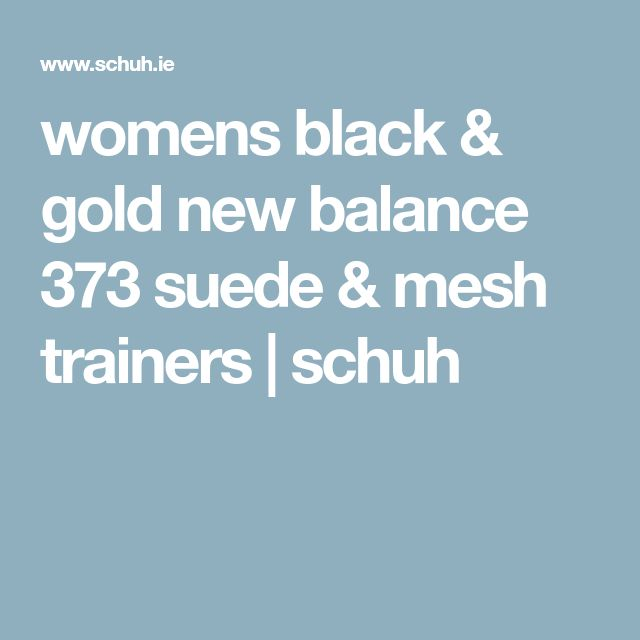 womens black & gold new balance 373 suede & mesh trainers | schuh