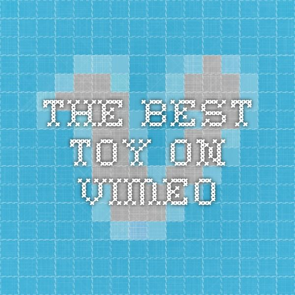 The Best Toy on Vimeo
