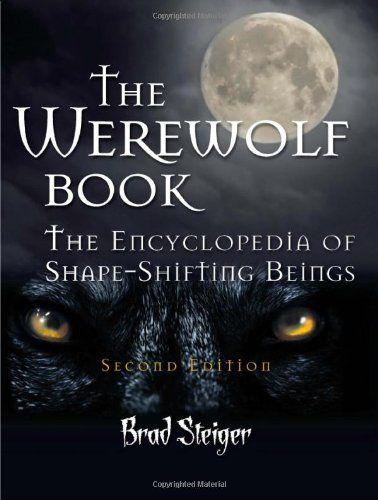 71 best werewolf books images on pinterest werewolves werewolf the werewolf book the encyclopedia of shape shifting beingsbrad steiger fandeluxe Gallery