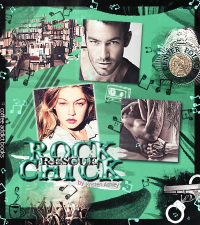 Rock Chick Rescue (Rock Chick, #2) by Kristen Ashley — Reviews, Discussion, Bookclubs, Lists