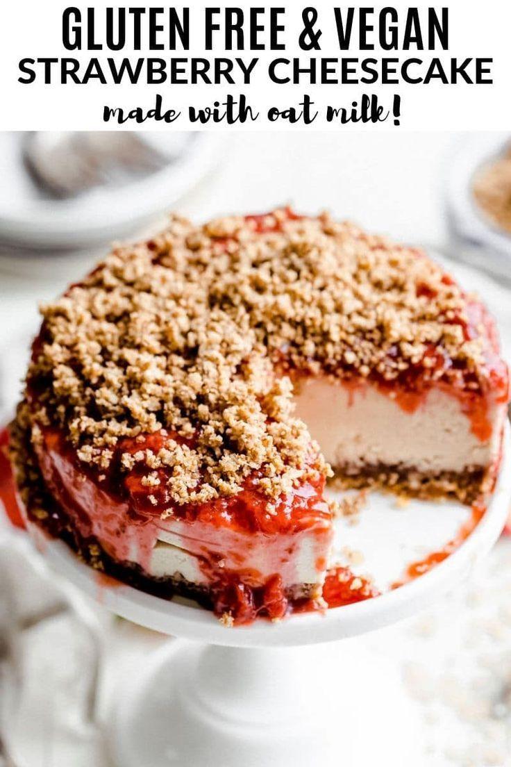 Gluten Free & Vegan Strawberry Cheesecake (with Oat Milk)