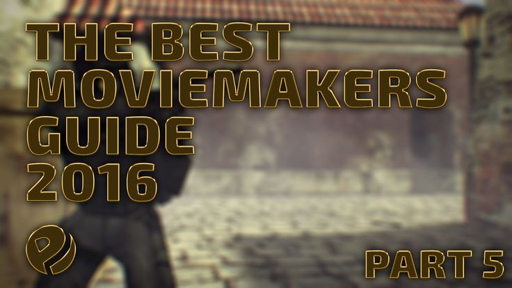 The Best 2016 CS:GO Moviemaking Guide (PART 5 OF 7) - Remove flashbang  Custom sky  Wallhack effect