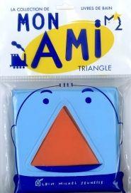 Lalibrairie.com - Mon ami triangle. BlexBolex. Albin Michel-Jeunesse. 9782226170453