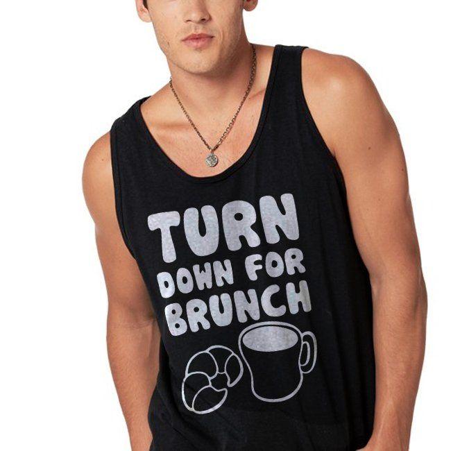 Turn+Down+For+Brunch+Gildan+Tank+Tops+For+Men