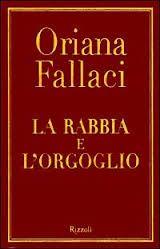 La rabbia e l'orgoglio - Oriana Fallaci