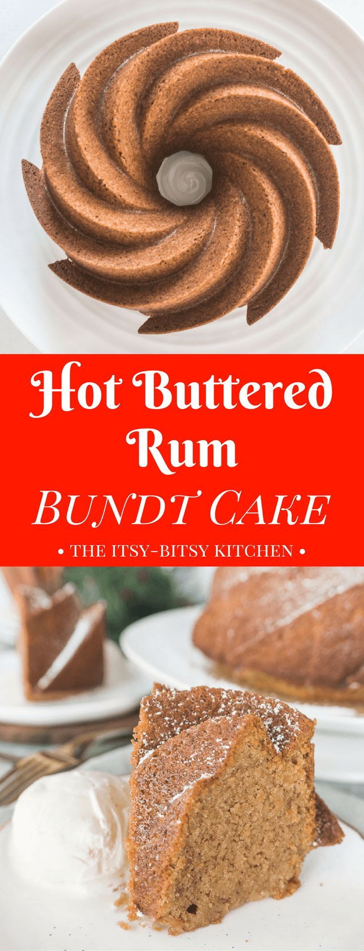This hot buttered rum cake is a boozy winter dessert and it's made with a cake mix to make your life extra easy. recipe via itsybitsykitchen.com #bundtcake #boozycake #rumcake