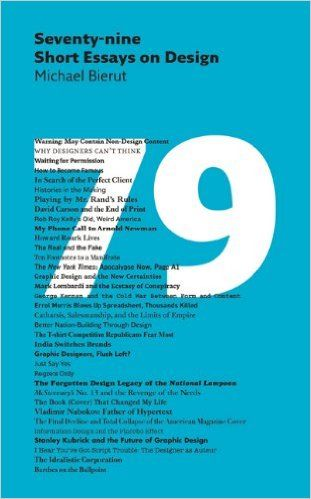 79 short essays on design by michael bierut Buy bierut: 79 short essays on design by michael bierut (isbn: 9781568986999) from amazon's book store free uk delivery on eligible orders.