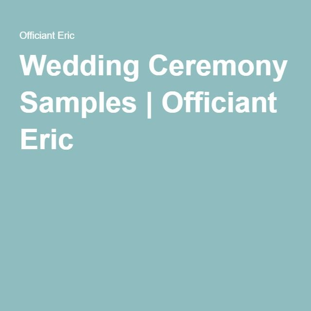 Wedding Ceremony Samples | Officiant Eric