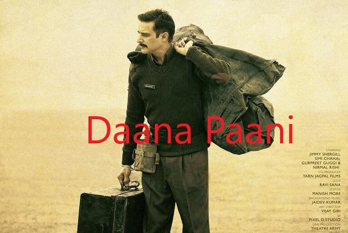 Daana Paani Movie Staring Jimmy Sheirgill And Simi Chahal Jimmy