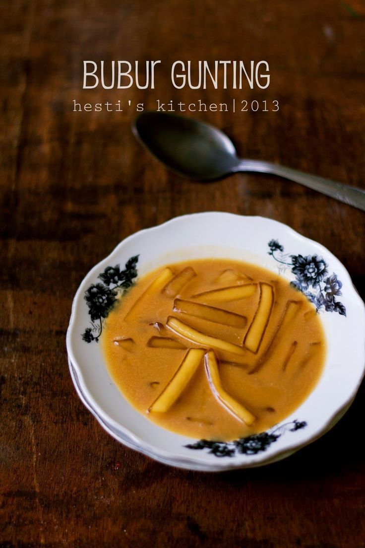 HESTI'S KITCHEN : yummy for your tummy...: Bubur Gunting (Kalimantan)