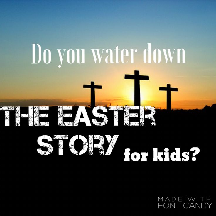 25+ best ideas about Easter story for kids on Pinterest | Easter ...