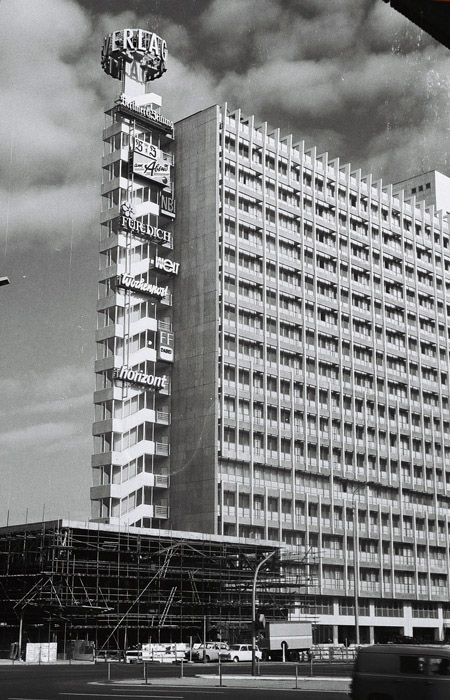 The Berlin Verlag, also known as Press House. The 'Presse Cafe' is being constructed below. Alexanderplatz DDR