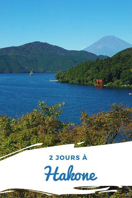 Un mini guide complet pour découvrir la magnifique région d'Hakone : musée, rando, sanctuaire shinto...