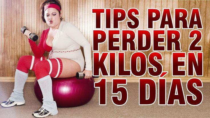 Tips Para Perder 2 Kilos En 15 Días. ¡Pruébalos y te Sorprenderás!