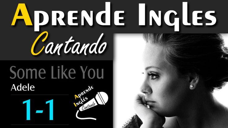 (1) APRENDE INGLES CANTANDO (Adele- Some Like You) Parte 1