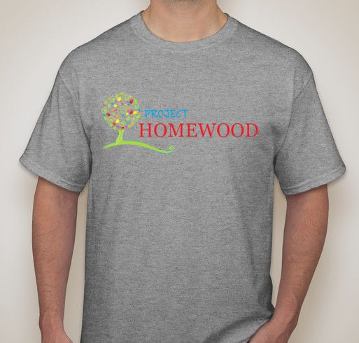 Homewood is a favorite place of mine. - Project Homewood T-Shirts Fundraiser http://www.booster.com/projecthomewood