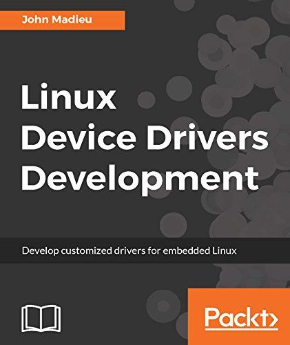 Linux Device Drivers Development Pdf Download e-Book
