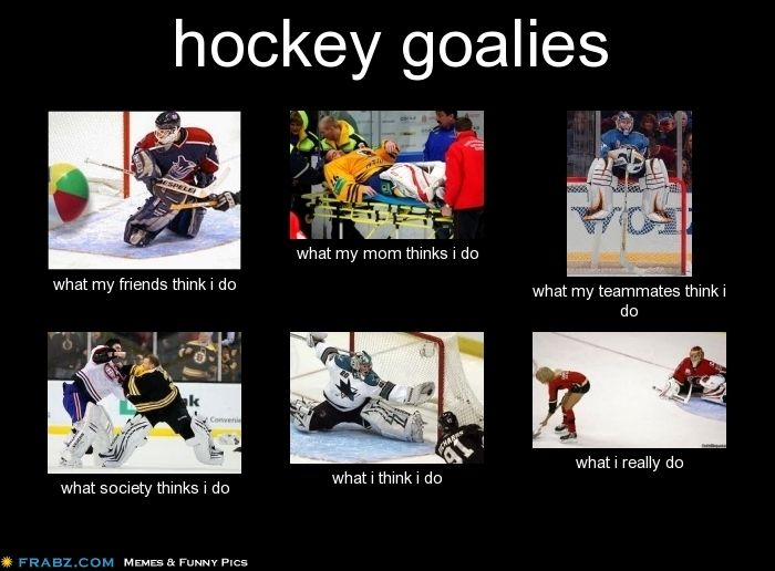 Being a Hockey Goalie