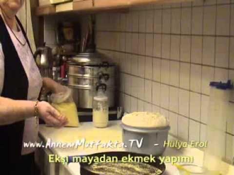 Ekşi Maya ile Ekmek Tarifi - YouTube