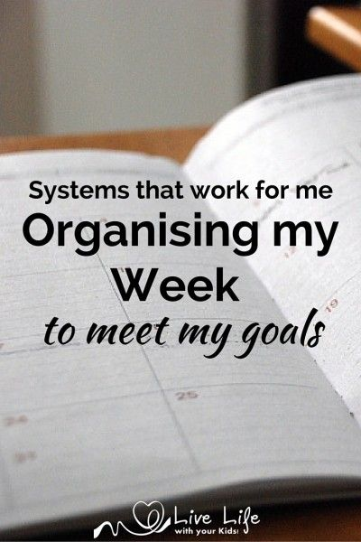 When I know my goals I can start organising my week to meet those goals instead of just following someone else's' system.