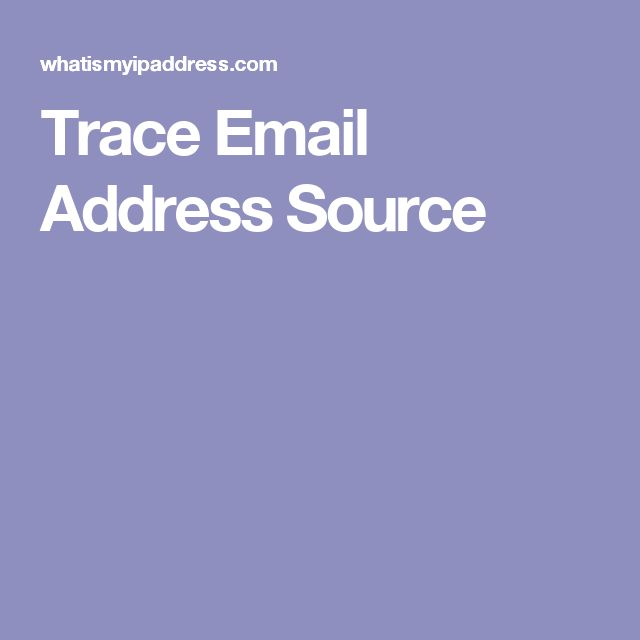 Trace Email Address Source