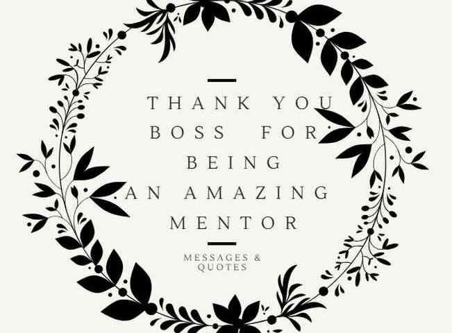 Thank You Boss For Being An Amazing Mentor Quotes Messages Thank You Boss Thank You Boss Quotes Mentor Quotes