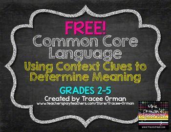 FREE! Common Core Vocabulary: Using Context Clue to Determine Meaning of Words {Grades 2-5}