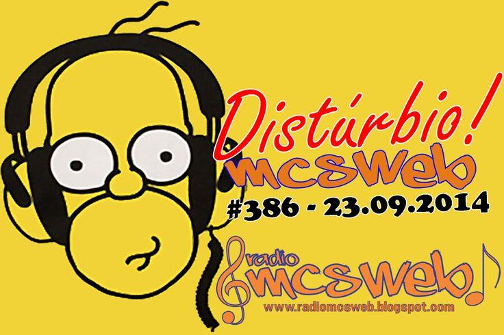 #386 Distúrbio MC's Web http://radiomcsweb.blogspot.com.br/2014/09/386-disturbio-mcs-web-23092014.html