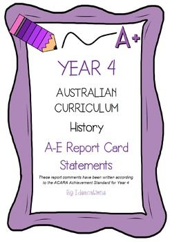 * Now UPDATED to align with V8.1 of the Australian Curriculum*Report card writing has never been easier! Save time and be confident that your comments are well written and designed to align to the Australian Curriculum Achievement Standards. This file contains 90 A - E report card comments for Year 4 History.Suitable for all states and territories, my comments are currently being used in over 600 Queensland schools.Available in Word format for easy cutting and pasting into documents.Find…