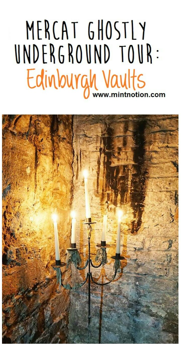 Mercat Ghostly Underground Tour: Edinburgh Vaults. Things to do in Edinburgh, Scotland #review