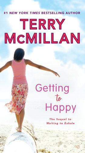 Getting to Happy by Terry McMillan is a great book for women that's both funny and emotional.