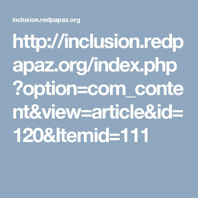 http://inclusion.redpapaz.org/index.php?option=com_content&view=article&id=120&Itemid=111