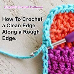 Como fazer crochê uma borda limpa ao longo de uma borda áspera