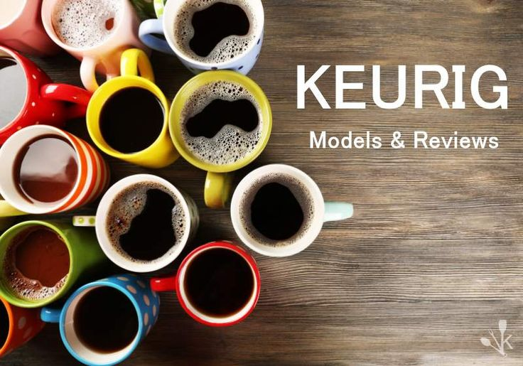 This is the ultimate guide to choosing a new Keurig coffee maker. In fact, I would say it's the best Keurig coffee maker guide out there! #coffee