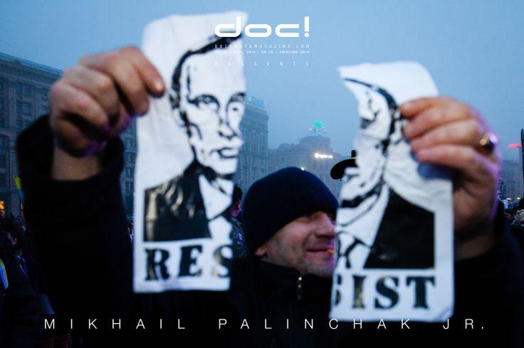 doc! photo magazine presents: Mikhail Palinchak Jr. - EUROMAIDAN @ doc! #23 (pp. 97-121)