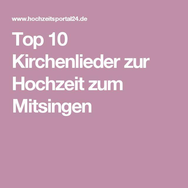 Top 10 Kirchenlieder zur Hochzeit zum Mitsingen