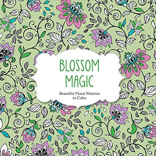 blossom magic beautiful floral patterns coloring book for adults by arsedition