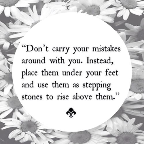 stepping stones: Inspiration, Life, Step Stones, So True, Feet Quotes, Living, Rise Above, Moving Forward, Good Advice