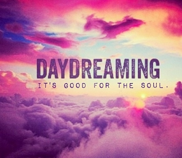 daydreaming about you quotes - photo #3